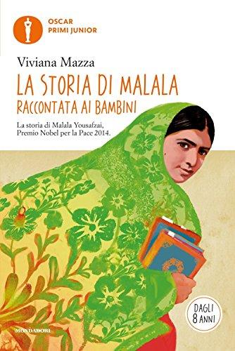 9788804655626: La storia di Malala raccontata ai bambini