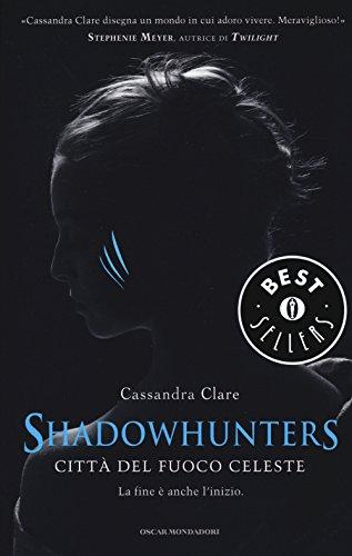 9788804658252: Città del fuoco celeste. Shadowhunters