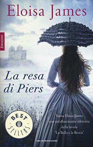 9788804659648: La resa di Piers (I Romanzi Classic) (Italian Edition)