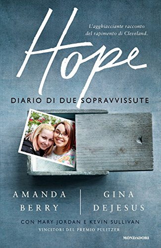 9788804660071: Hope. Diario di due sopravvissute (Ingrandimenti)