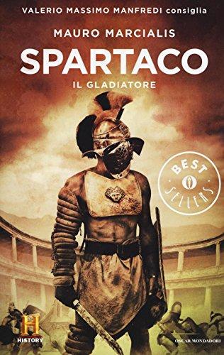 9788804661610: Spartaco il gladiatore. Il romanzo di Roma (Vol. 3)