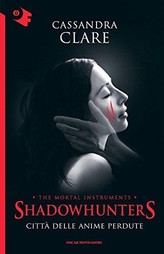 9788804663461: Città delle anime perdute. Shadowhunters. The mortal instruments (Vol. 5)