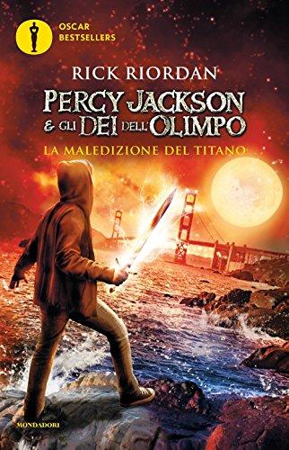 9788804664581: La maledizione del titano. Percy Jackson e gli dei dell'Olimpo: 3 (Oscar bestsellers)