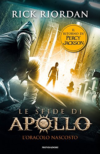 9788804664833: L'oracolo nascosto. Le sfide di Apollo: 1