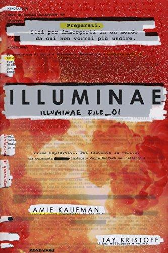 9788804665120: Illuminae. Illuminae file: 1 (Chrysalide)