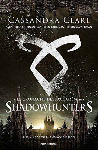 9788804665182: Le cronache dell'Accademia Shadowhunters
