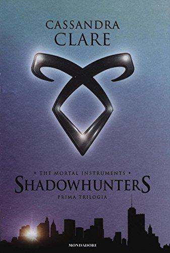 9788804665526: The mortal instruments. Shadowhunters. Prima trilogia: Città di ossa-Città di cenere-Città di vetro (Oscar draghi)