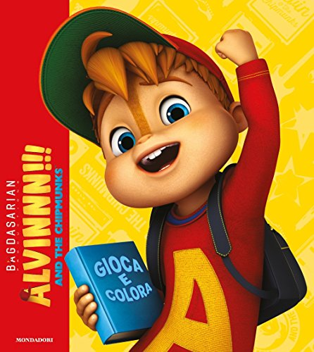 9788804665908: Alvinn!!! and the Chipmunks. Gioca e colora