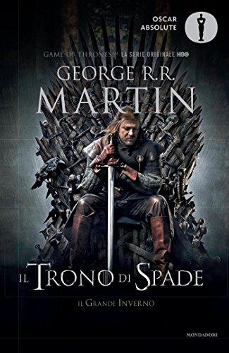 9788804666844: Il trono di spade. Libro primo delle Cronache del ghiaccio e del fuoco: 1 (Oscar absolute)