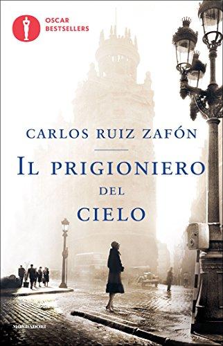 9788804667063: Il prigioniero del cielo (Oscar bestsellers)