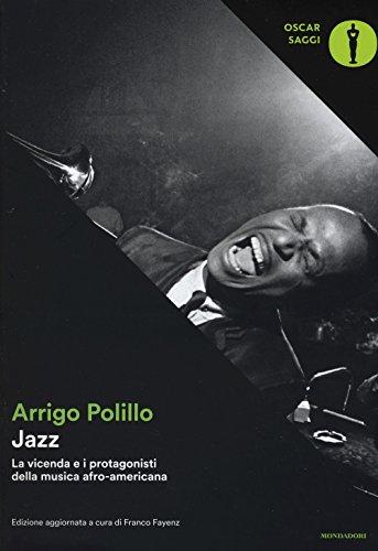 9788804670810: Jazz. La vicenda e i protagonisti della musica afro-americana. Ediz. ampliata