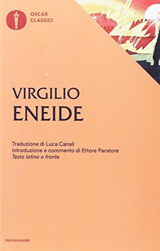 Eneide (Nuovi oscar classici): Publio Virgilio Marone