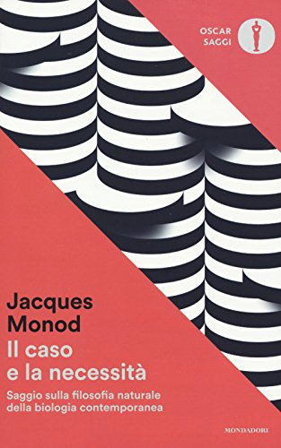 Il caso e la necessità: Jacques Monod