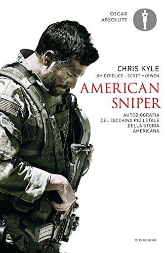 9788804672159: American sniper. Autobiografia del cecchino più letale della storia americana (Oscar absolute)