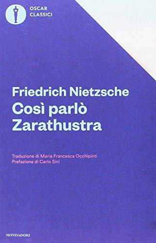 9788804672197: Così parlò Zarathustra. Un libro per tutti e per nessuno