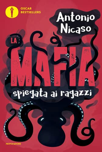 9788804673378: La mafia spiegata ai ragazzi