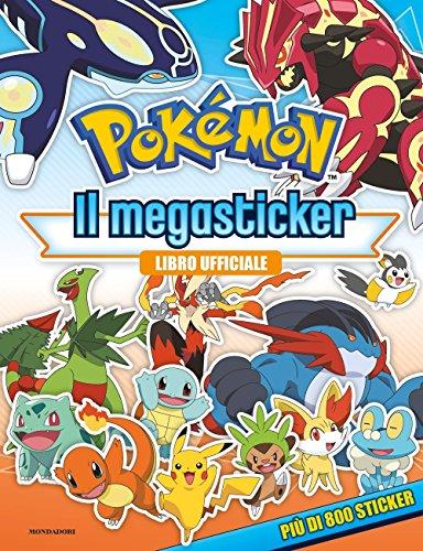 9788804676454: Pokémon. Il megastickers. Con adesivi. Ediz. a colori