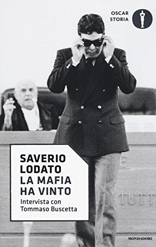 9788804678328: La mafia ha vinto. Intervista con Tommaso Buscetta (Oscar storia)