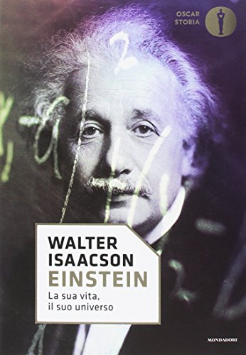 9788804678397: Einstein. La sua vita, il suo universo