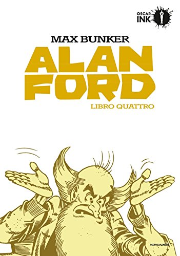 9788804680833: Alan Ford. Libro quattro