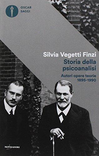 9788804682967: Storia della psicoanalisi. Autori, opere, teorie 1895-1990