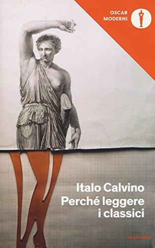 9788804682981: Perché leggere i classici