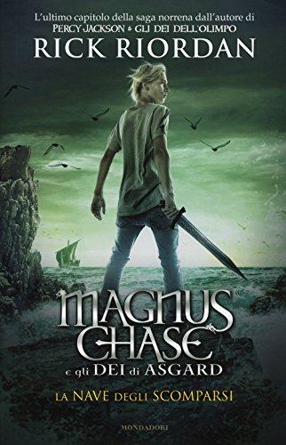 9788804683452: La nave degli scomparsi. Magnus Chase e gli dei di Asgard (Vol. 3)