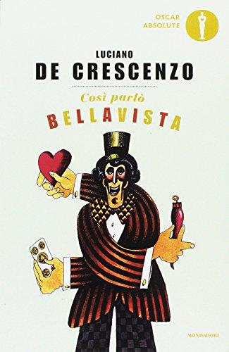 9788804683476: Così parlò Bellavista. Napoli, amore e libertà