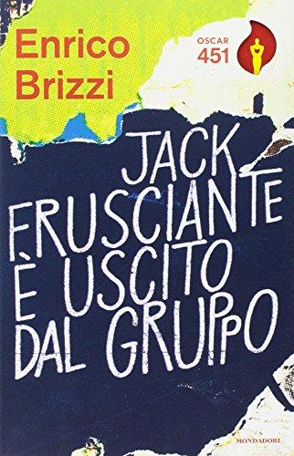 9788804685098: Jack Frusciante è uscito dal gruppo