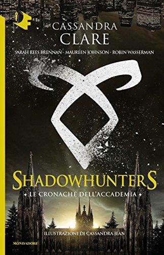9788804686354: Le cronache dell'Accademia Shadowhunters