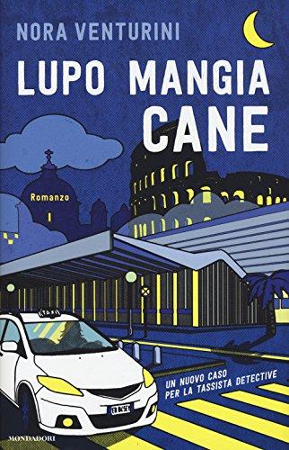9788804687672: Lupo mangia cane