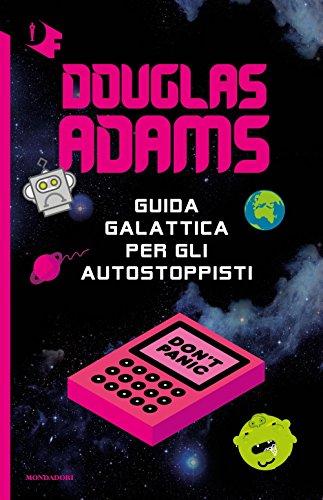 Guida galattica per gli autostoppisti: Adams, Douglas