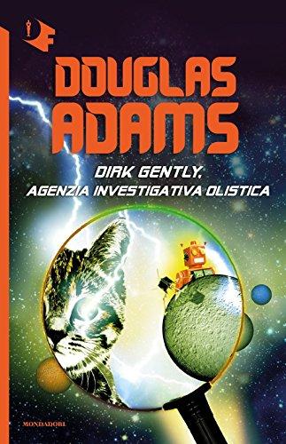 Dirk Gently, agenzia investigativa olistica: Adams, Douglas
