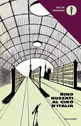 9788804700937: Dino Buzzati al Giro d'Italia: 219 (Oscar moderni)