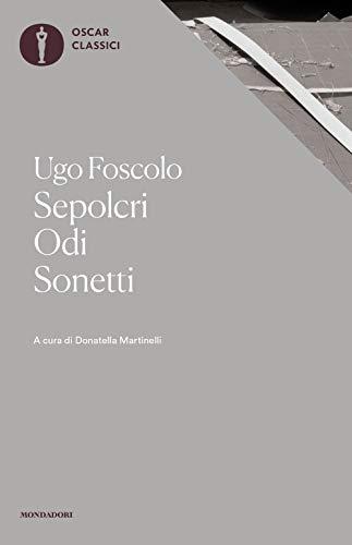 9788804704522: Sepolcri-Odi-Sonetti