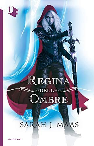 9788804706472: La regina delle ombre. Il trono di ghiaccio