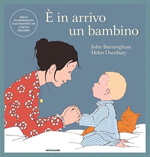9788804707363: È in arrivo un bambino. Ediz. a colori