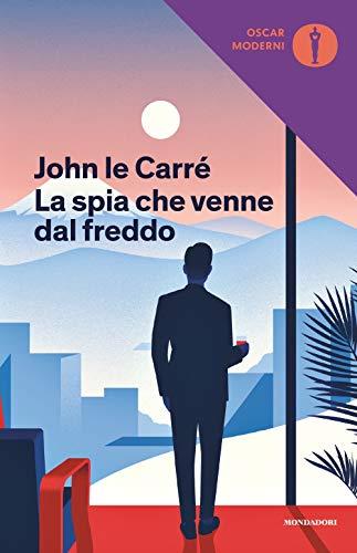 La spia che venne dal freddo: Le Carré, John