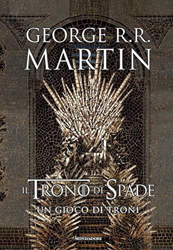 9788804711957: Il trono di spade. Un gioco di troni (Libro 1)