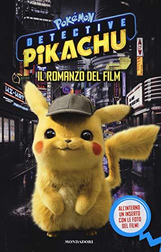 9788804712787: Detective Pikachu. Pokémon. Il romanzo del film