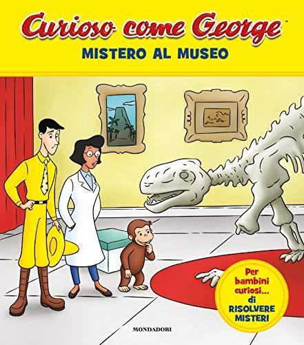 9788804715160: Mistero al museo. Curioso come George. Ediz. a colori (Vol. 9)