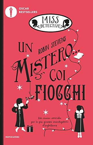 9788804715467: Un mistero... coi fiocchi. Miss Detective (Vol. 5)