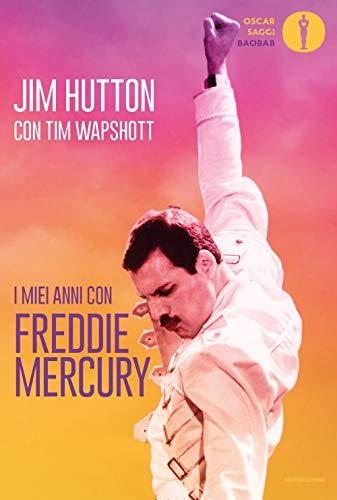 9788804718307: I miei anni con Freddie Mercury