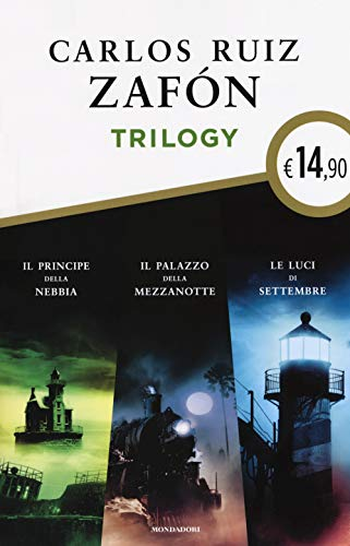 9788804719908: Trilogy: Il principe della nebbia-Il palazzo della mezzanotte-Le luci di settembre