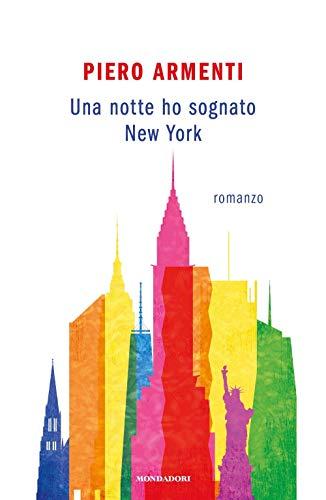 9788804724995: Una notte ho sognato New York