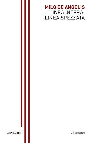9788804730248: Linea intera, linea spezzata