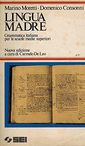 9788805018956: Lingua madre. Grammatica italiana. Per le Scuole superiori