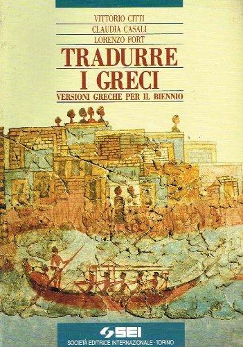 9788805022410: Tradurre i greci. Versioni greche. Per il biennio