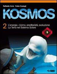 Kosmos. Con espansione online. Per la Scuola: Corsi, Raffaello