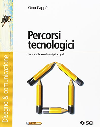 9788805030460: PERCORSI TECNOLOGICI PACK